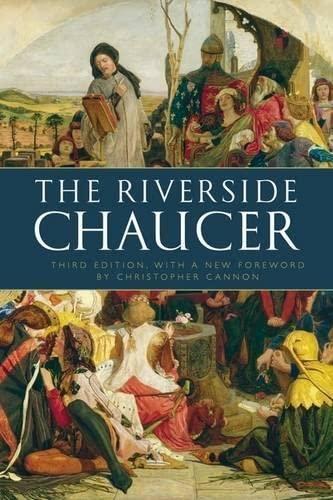 The Riverside Chaucer: Chaucer, Geoffrey