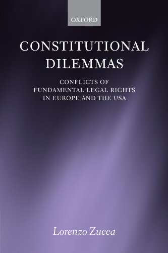 9780199552184: Constitutional Dilemmas: Conflicts of Fundamental Legal Rights in Europe and the USA