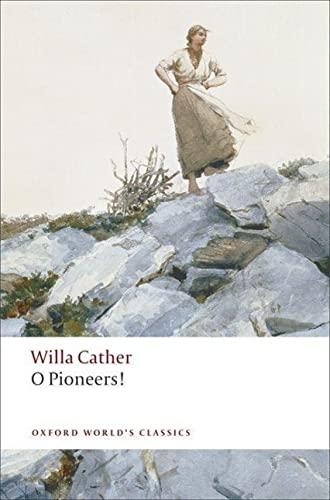 9780199552320: O Pioneers! (Oxford World's Classics)