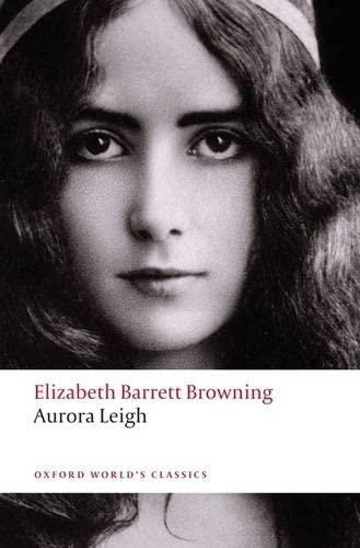 9780199552337: Aurora Leigh (Oxford World's Classics)