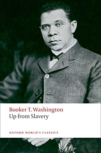 9780199552399: Up from Slavery (Oxford World's Classics)