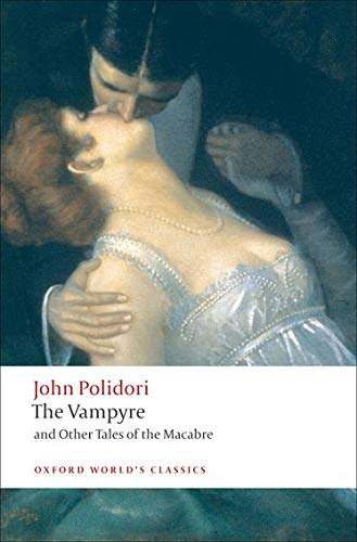 9780199552412: The Vampire & Other Tales of Macabre (Oxford World's Classics)