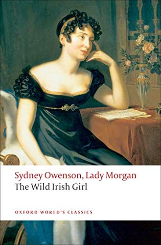 9780199552498: The Wild Irish Girl (Oxford World's Classics)