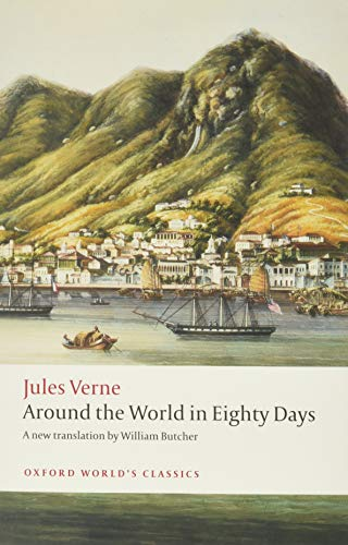 9780199552511: Oxford World's Classics: Around the World in Eighty Days (World Classics)