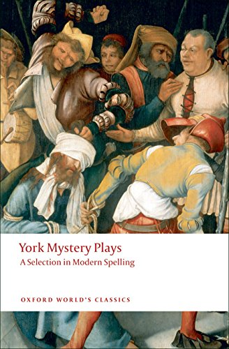 9780199552535: York Mystery Plays: A Selection in Modern Spelling (Oxford World's Classics)