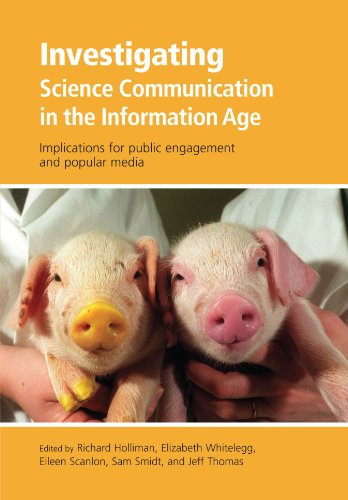 9780199552665: Investigating Science Communication in the Information Age: Implications for public engagement and popular media