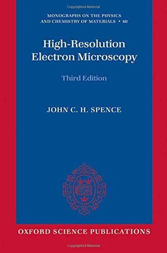 9780199552757: High-Resolution Electron Microscopy (Monographs on the Physics and Chemistry of Materials)