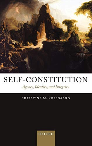 9780199552795: Self-Constitution: Agency, Identity, and Integrity