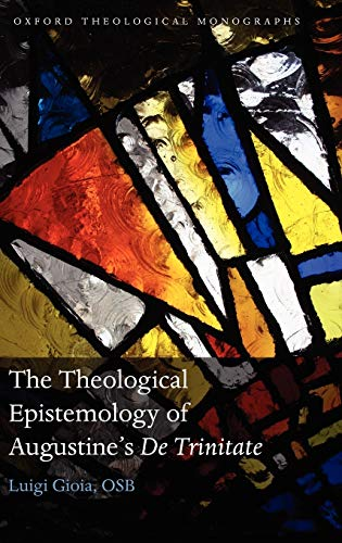 9780199553464: The Theological Epistemology of Augustine's De Trinitate