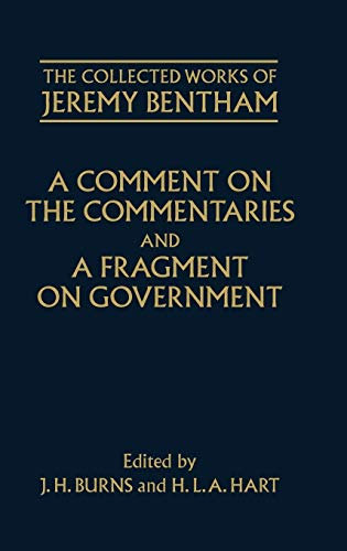 9780199553471: A Comment on the Commentaries and A Fragment on Government (The Collected Works of Jeremy Bentham)