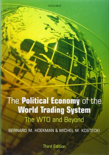 9780199553761: The Political Economy of the World Trading System