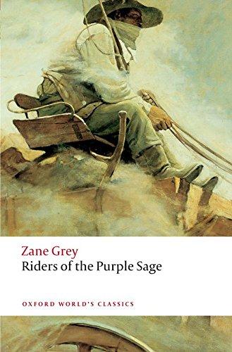 9780199553877: Oxford World's Classics: Riders of the Purple Sage (World Classics)