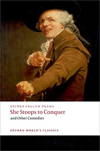 9780199553884: She Stoops to Conquer and Other Comedies (Oxford World's Classics)