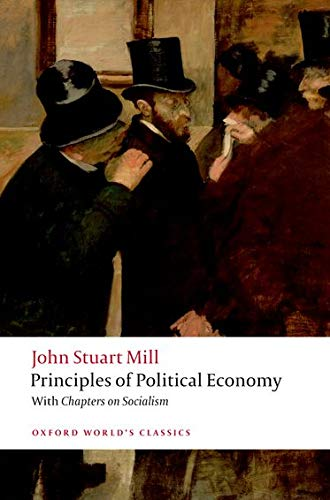 9780199553914: Principles of Political Economy: and Chapters on Socialism (Oxford World's Classics)