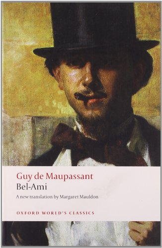 9780199553938: Bel-Ami (Oxford World's Classics)