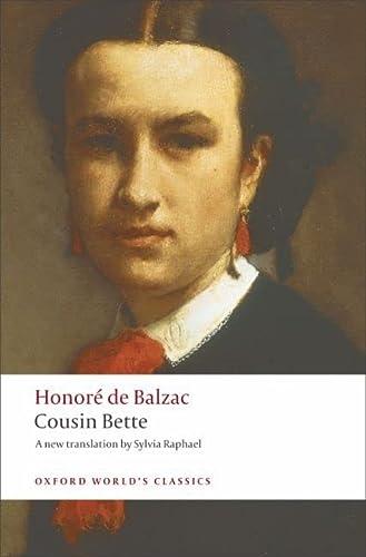 9780199553945: Cousin Bette (Oxford World's Classics)