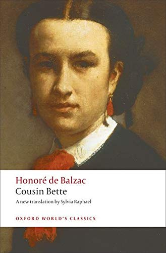 9780199553945: Cousin Bette (Oxford World's Classics)
