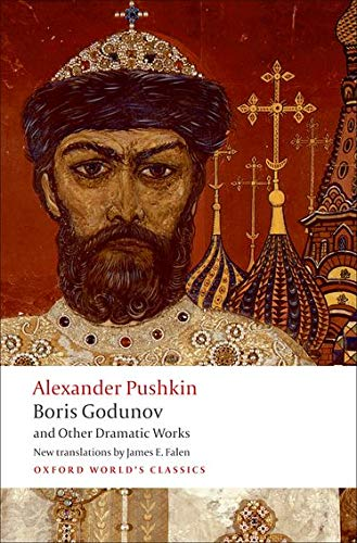 9780199554041: Boris Godunov and Other Dramatic Works (Oxford World's Classics)