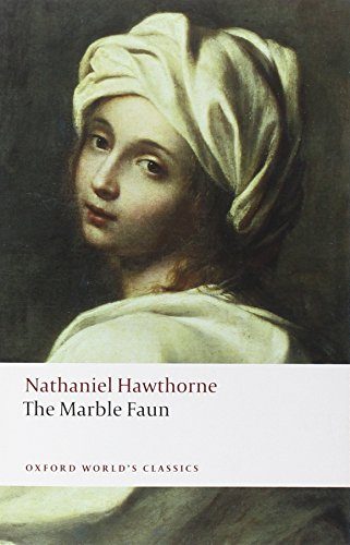 9780199554072: The Marble Faun (Oxford World's Classics)