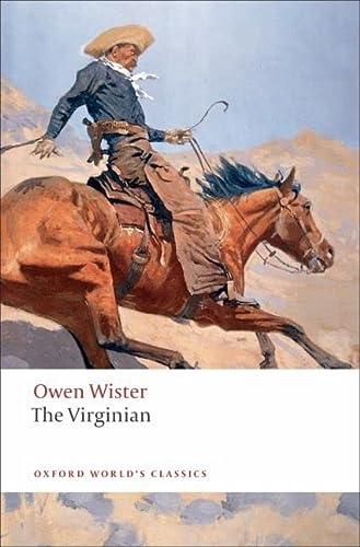 9780199554102: The Virginian: A Horseman of the Plains