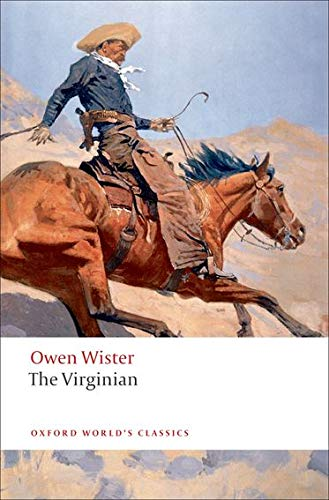 9780199554102: The Virginian: A Horseman of the Plains (Oxford World's Classics)