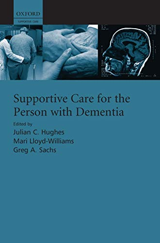 9780199554133: Supportive care for the person with dementia