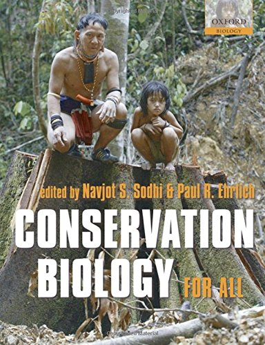 Conservation Biology for All (Oxford Biology)