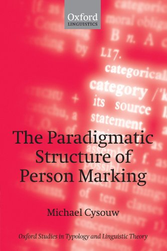 9780199554263: The Paradigmatic Structure of Person Marking (Oxford Studies in Typology and Linguistic Theory)