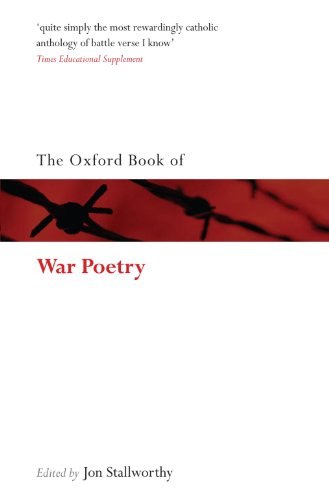 9780199554539: The Oxford Book of War Poetry