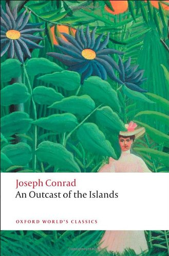 9780199554638: An Outcast of the Islands (Oxford World's Classics)