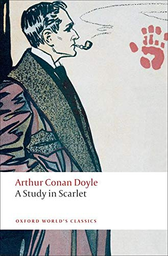 9780199554775: A Study in Scarlet (Oxford World's Classics)