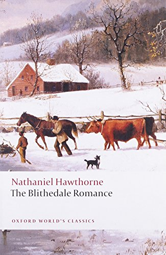 9780199554867: The Blithedale Romance