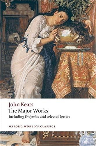 John Keats: Major Works (Paperback): John Keats