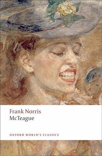 9780199554898: McTeague: A Story of San Francisco (Oxford World's Classics)