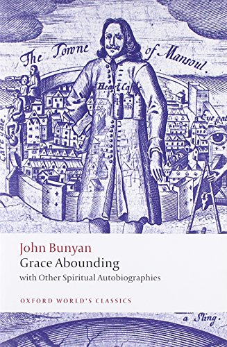 9780199554980: Grace Abounding: With Other Spiritual Autobiographies (Oxford World's Classics)