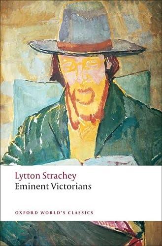 9780199555017: Eminent Victorians (Oxford World's Classics)