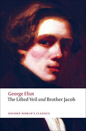 9780199555055: The Lifted Veil and Brother Jacob (Oxford World's Classics)