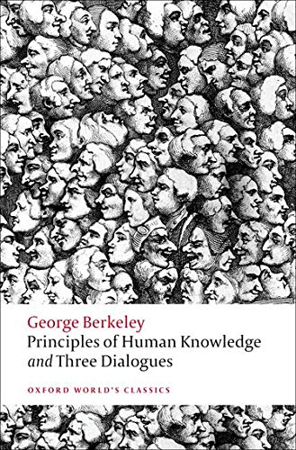 9780199555178: Principles of Human Knowledge and Three Dialogues (Oxford World's Classics)