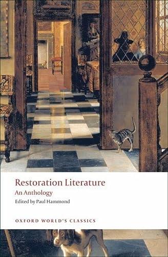 9780199555192: Restoration Literature: An Anthology (Oxford World's Classics)