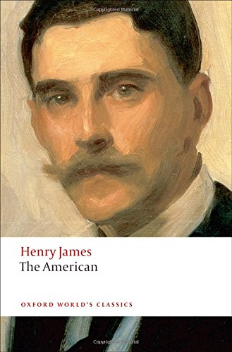 9780199555208: The American (Oxford World's Classics)