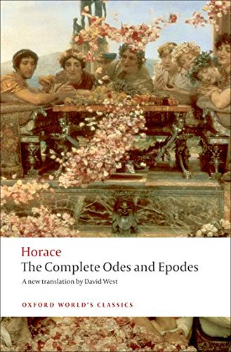 The Complete Odes and Epodes (Oxford World's: Horace