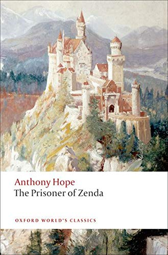 9780199555284: The Prisoner of Zenda (Oxford World's Classics)