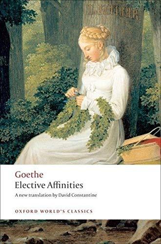 9780199555369: Elective Affinities: A Novel