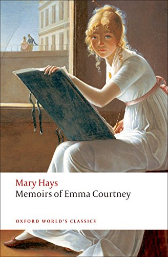 9780199555406: Memoirs of Emma Courtney (Oxford World's Classics)