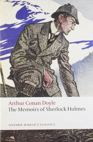 9780199555482: The Memoirs of Sherlock Holmes (Oxford World's Classics)