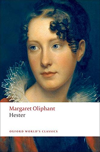 9780199555499: Hester (Oxford World's Classics)