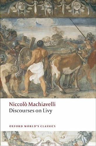 9780199555550: Discourses on Livy (Oxford World's Classics)
