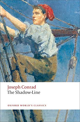 9780199555567: The Shadow-Line: A Confession (Oxford World's Classics)