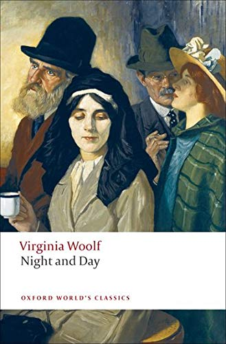 Night and Day (Oxford World's Classics): Woolf, Virginia