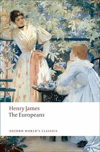 9780199555635: The Europeans (Oxford World's Classics)